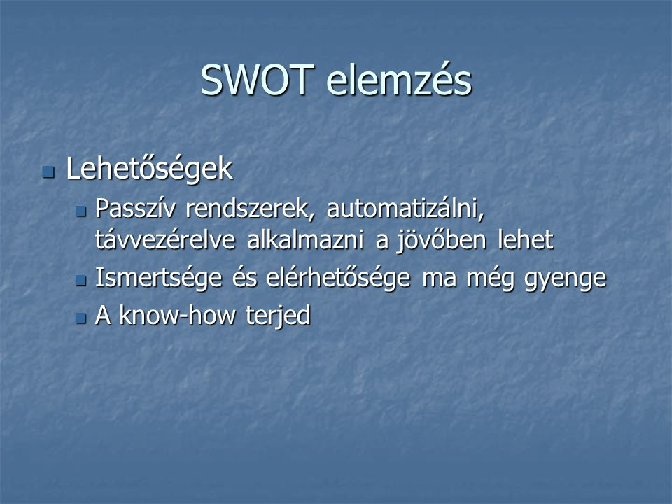 SWOT elemzés Lehetőségek