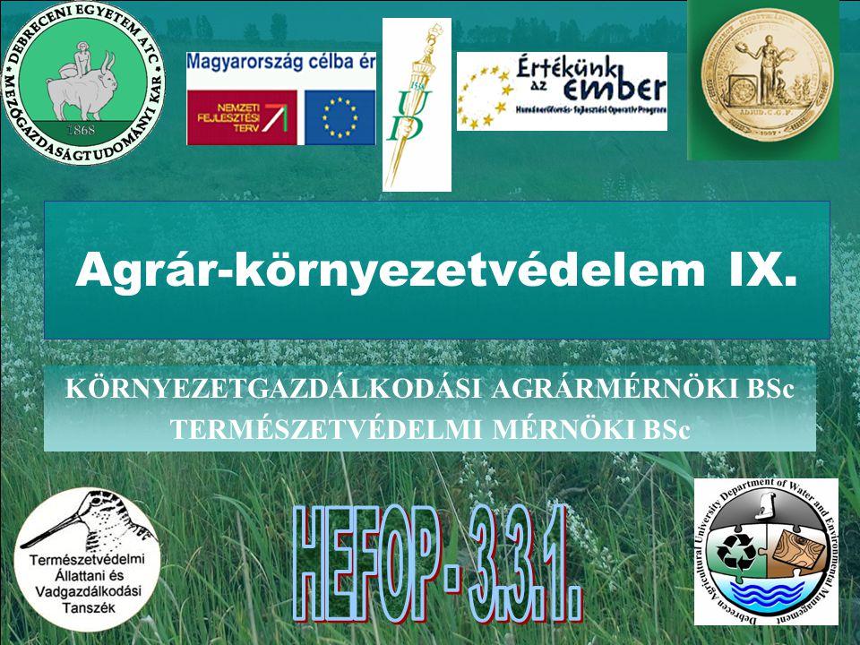 Agrár-környezetvédelem IX.