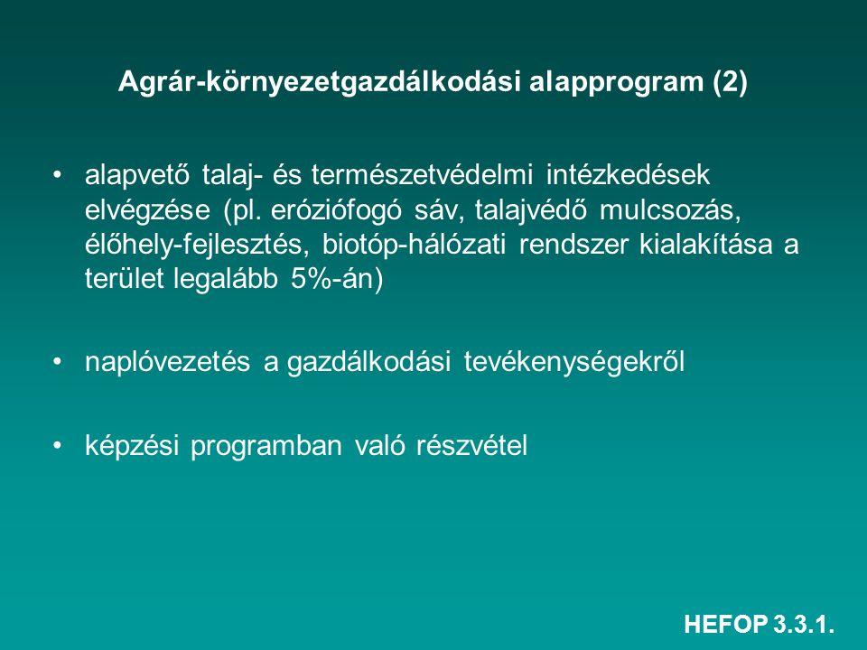 Agrár-környezetgazdálkodási alapprogram (2)