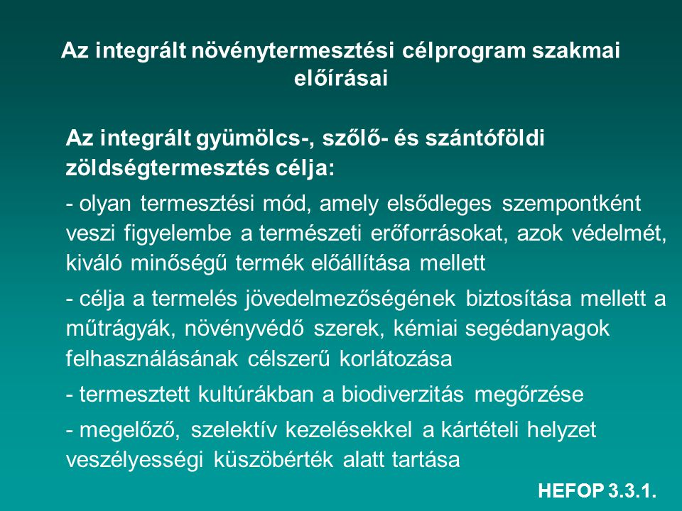 Az integrált növénytermesztési célprogram szakmai előírásai