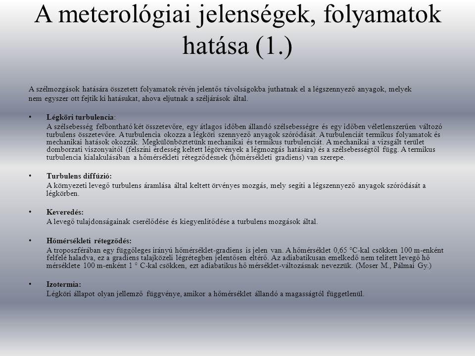 A meterológiai jelenségek, folyamatok hatása (1.)