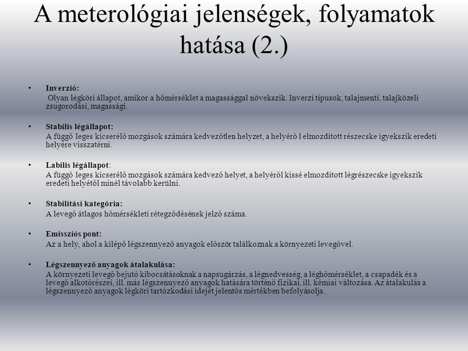 A meterológiai jelenségek, folyamatok hatása (2.)