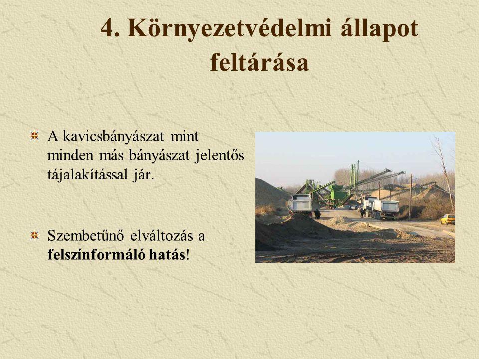 4. Környezetvédelmi állapot feltárása