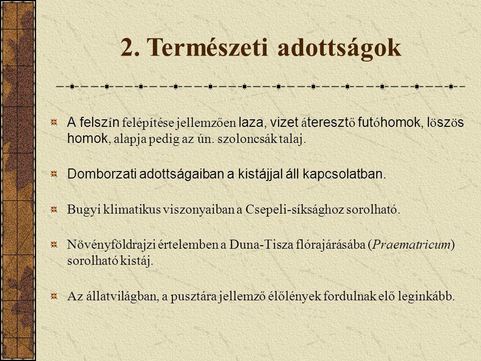 2. Természeti adottságok