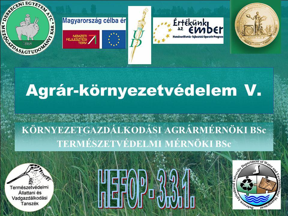 Agrár-környezetvédelem V.