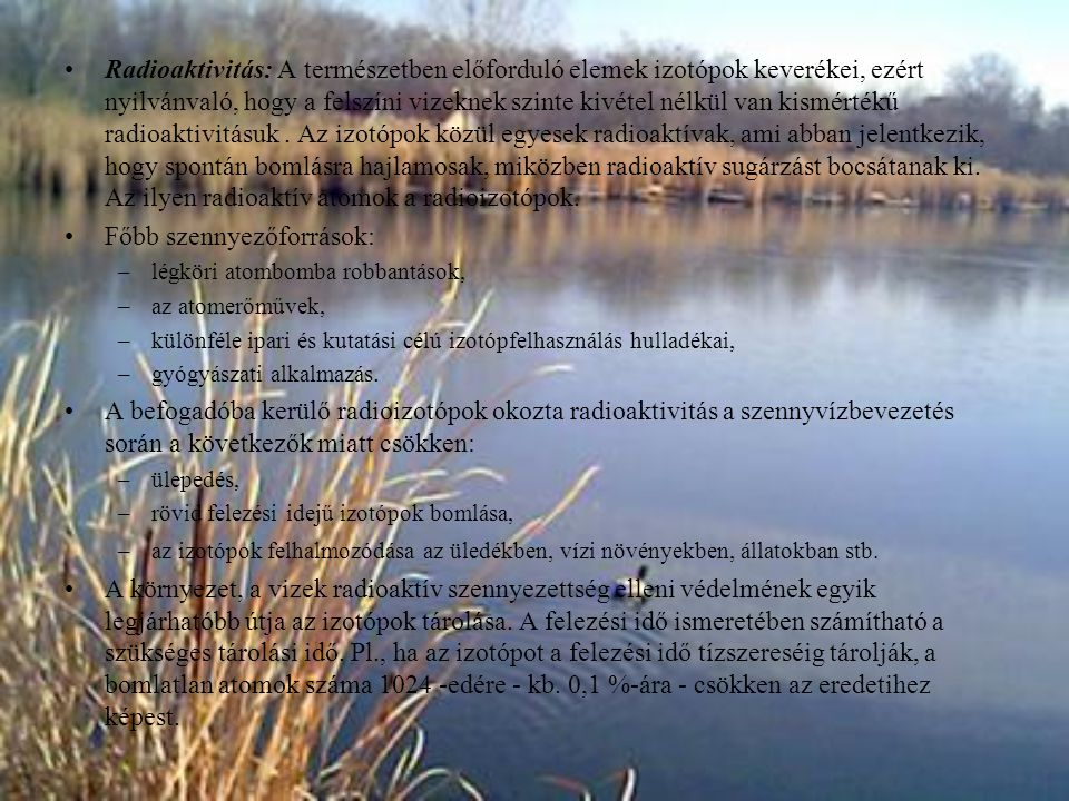 Főbb szennyezőforrások: