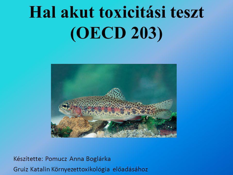 Hal akut toxicitási teszt (OECD 203)