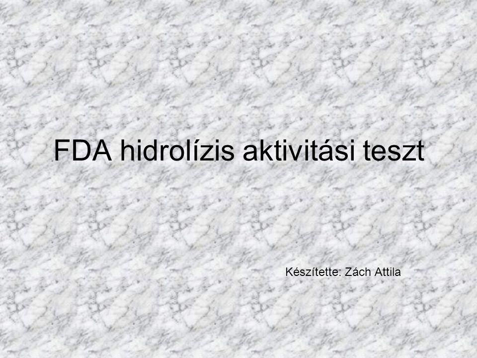 FDA hidrolízis aktivitási teszt