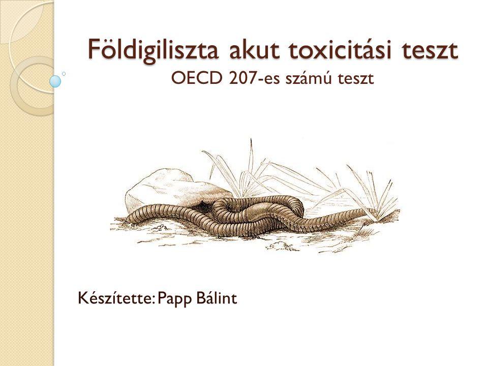Földigiliszta akut toxicitási teszt OECD 207-es számú teszt