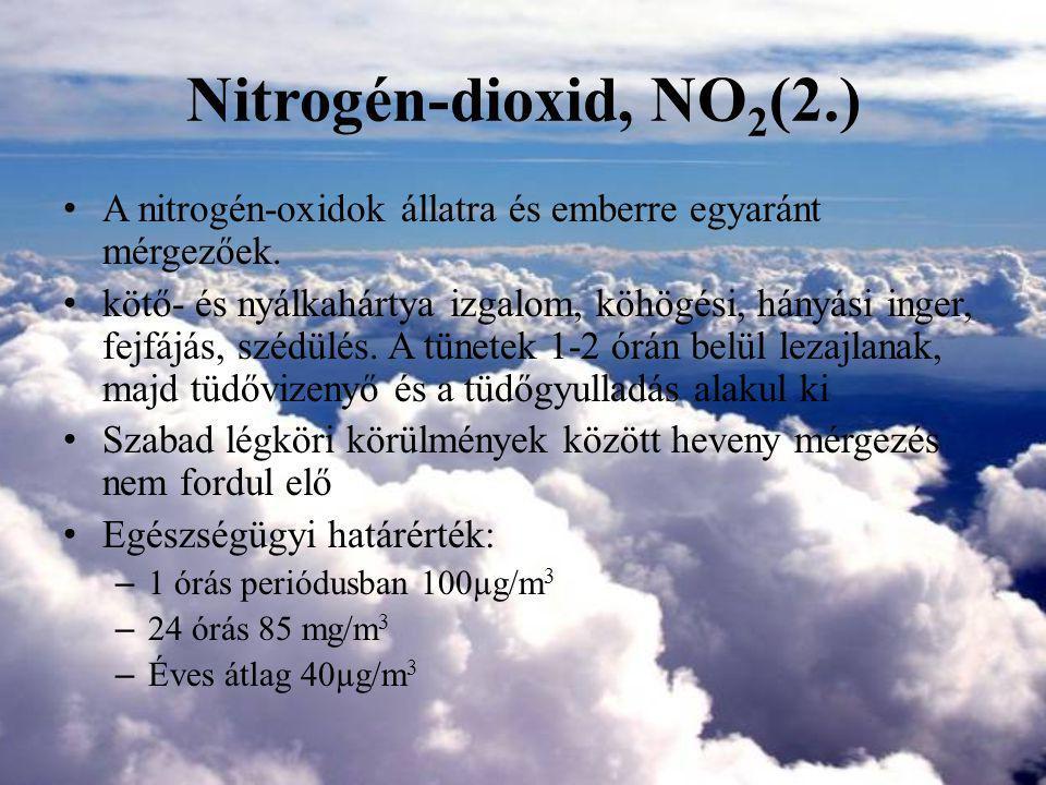 Nitrogén-dioxid, NO2(2.) A nitrogén-oxidok állatra és emberre egyaránt mérgezőek.