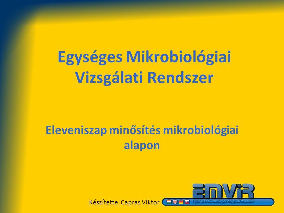 Egységes Mikrobiológiai Vizsgálati Rendszer