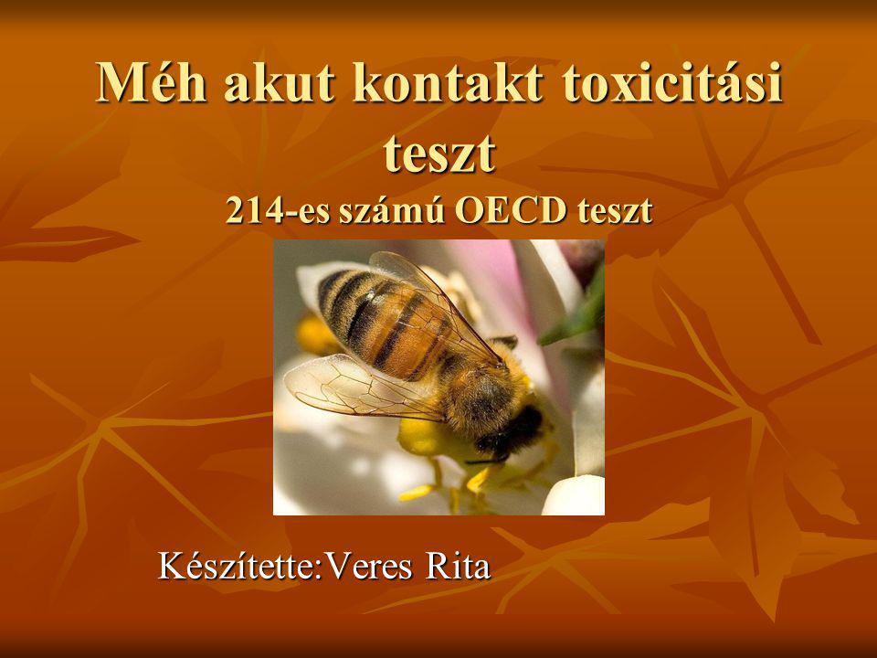 Méh akut kontakt toxicitási teszt 214-es számú OECD teszt