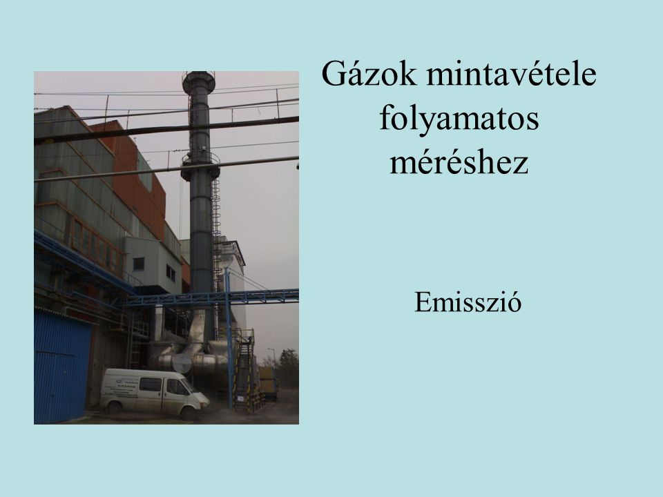 Gázok mintavétele folyamatos méréshez