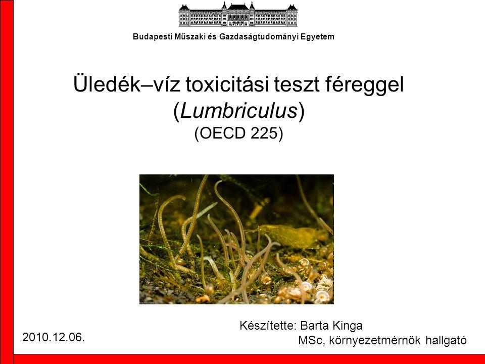 Üledék–víz toxicitási teszt féreggel (Lumbriculus) (OECD 225)
