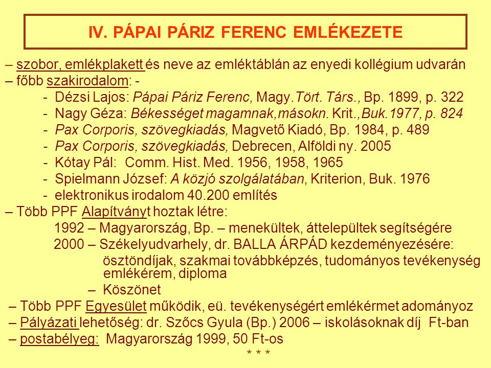 IV. PÁPAI PÁRIZ FERENC EMLÉKEZETE