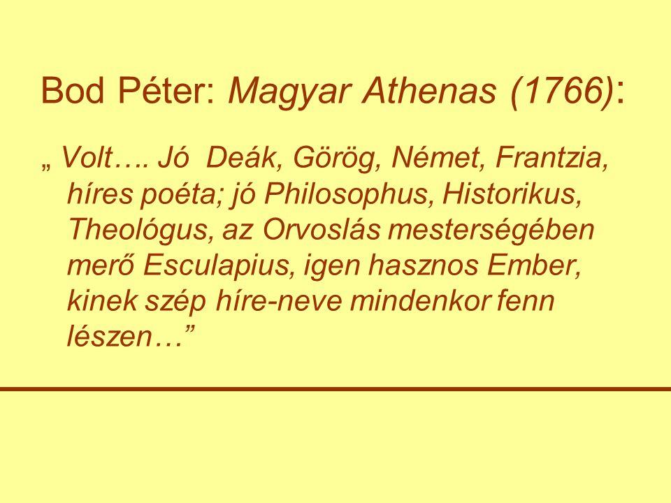 Bod Péter: Magyar Athenas (1766):
