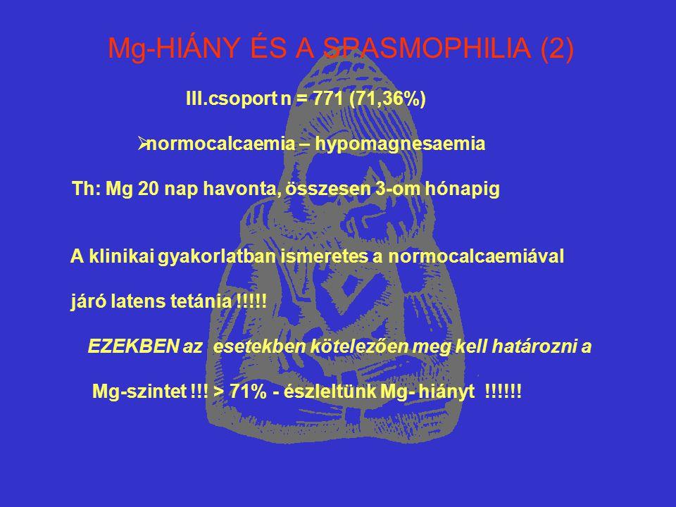 Mg-HIÁNY ÉS A SPASMOPHILIA (2)