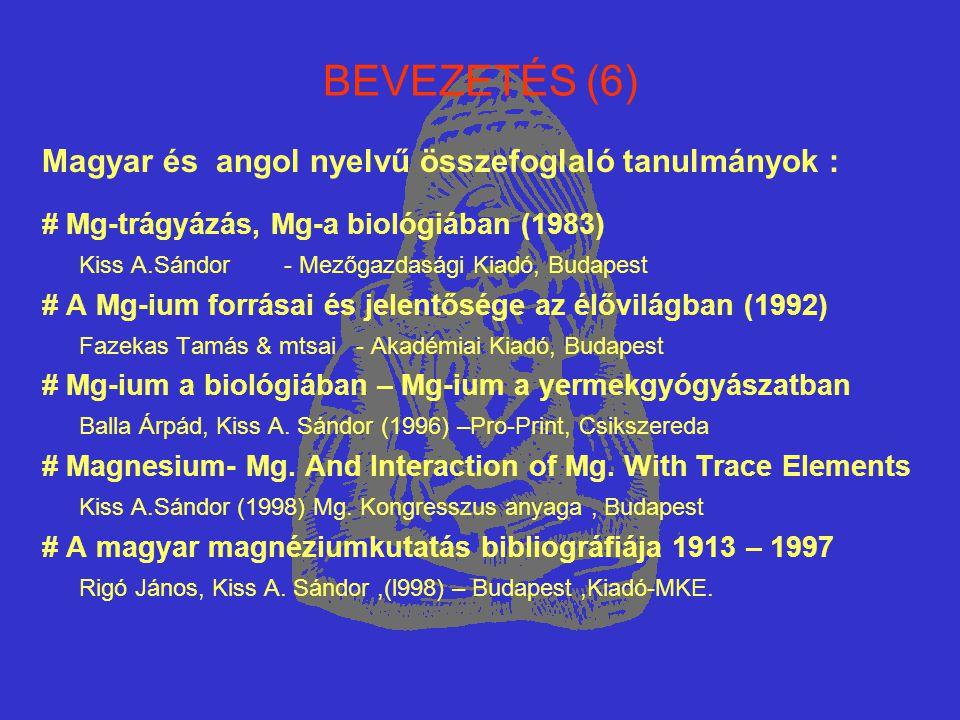 BEVEZETÉS (6) Magyar és angol nyelvű összefoglaló tanulmányok :