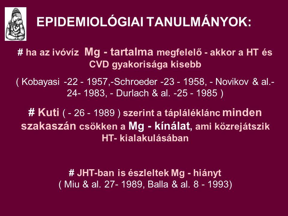 EPIDEMIOLÓGIAI TANULMÁNYOK: