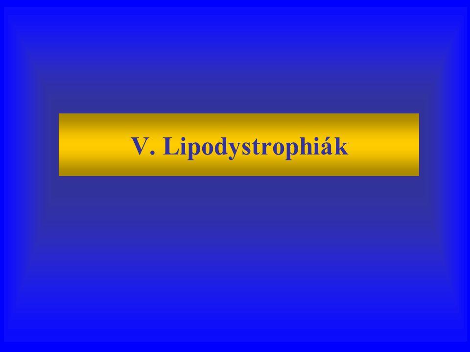 V. Lipodystrophiák