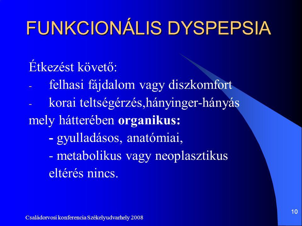 FUNKCIONÁLIS DYSPEPSIA