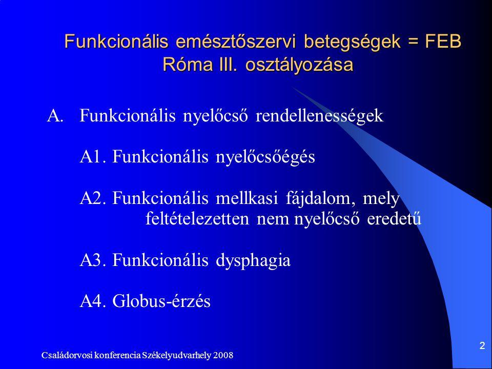 Funkcionális emésztőszervi betegségek = FEB Róma III. osztályozása