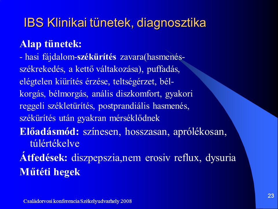 IBS Klinikai tünetek, diagnosztika