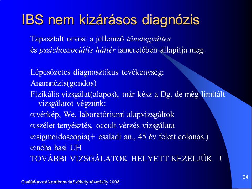 IBS nem kizárásos diagnózis