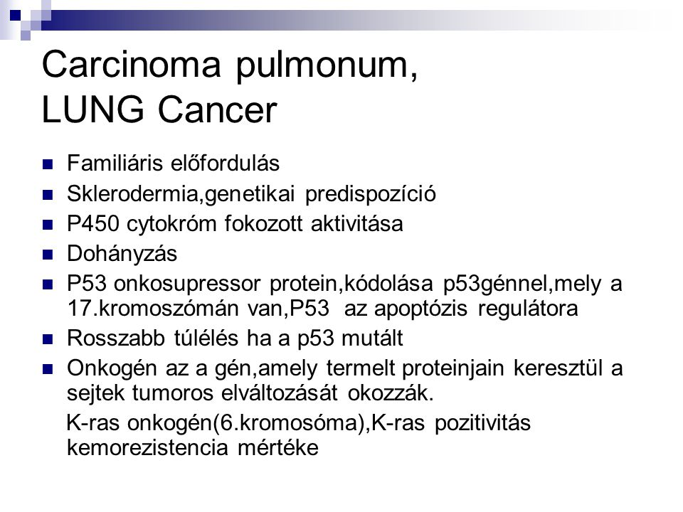Carcinoma pulmonum, LUNG Cancer