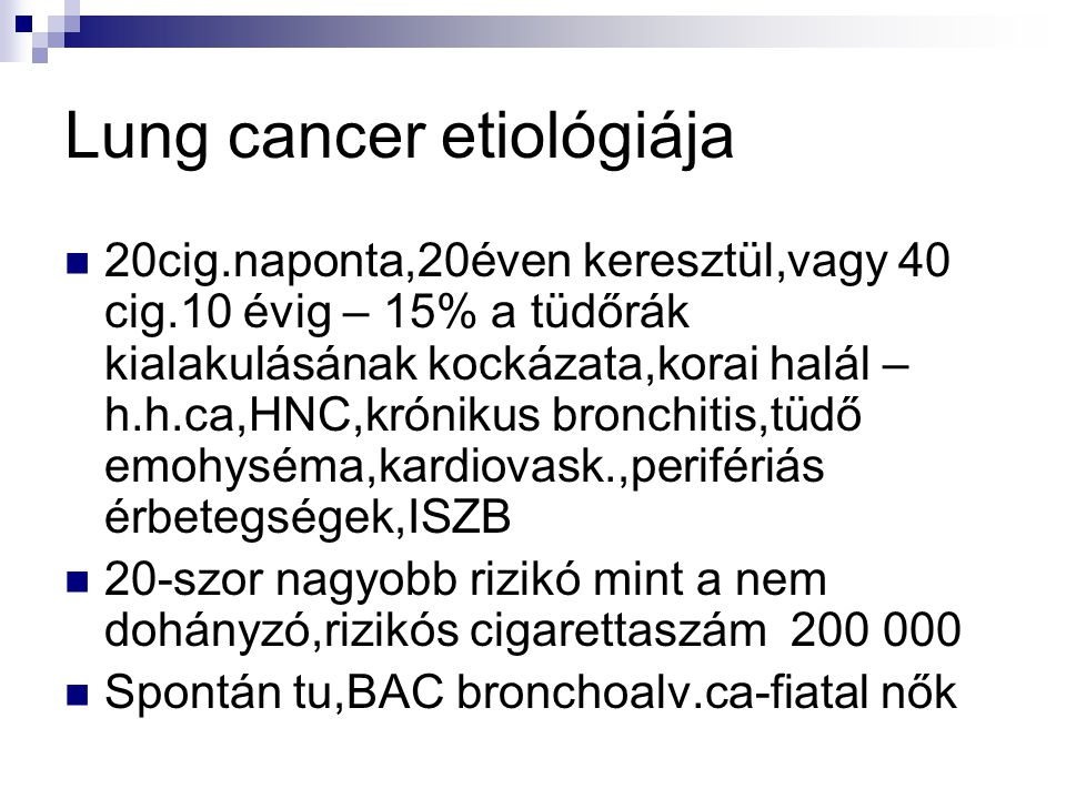Lung cancer etiológiája