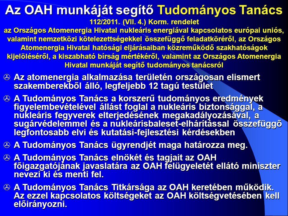 Az OAH munkáját segítő Tudományos Tanács 112/2011. (VII. 4. ) Korm