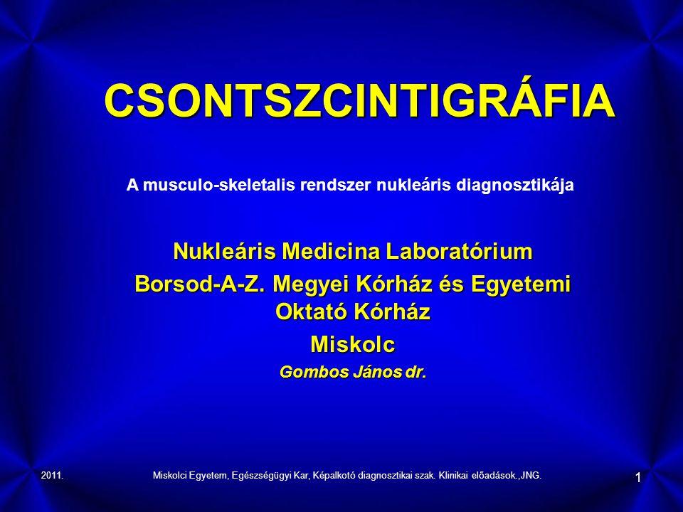 CSONTSZCINTIGRÁFIA Nukleáris Medicina Laboratórium