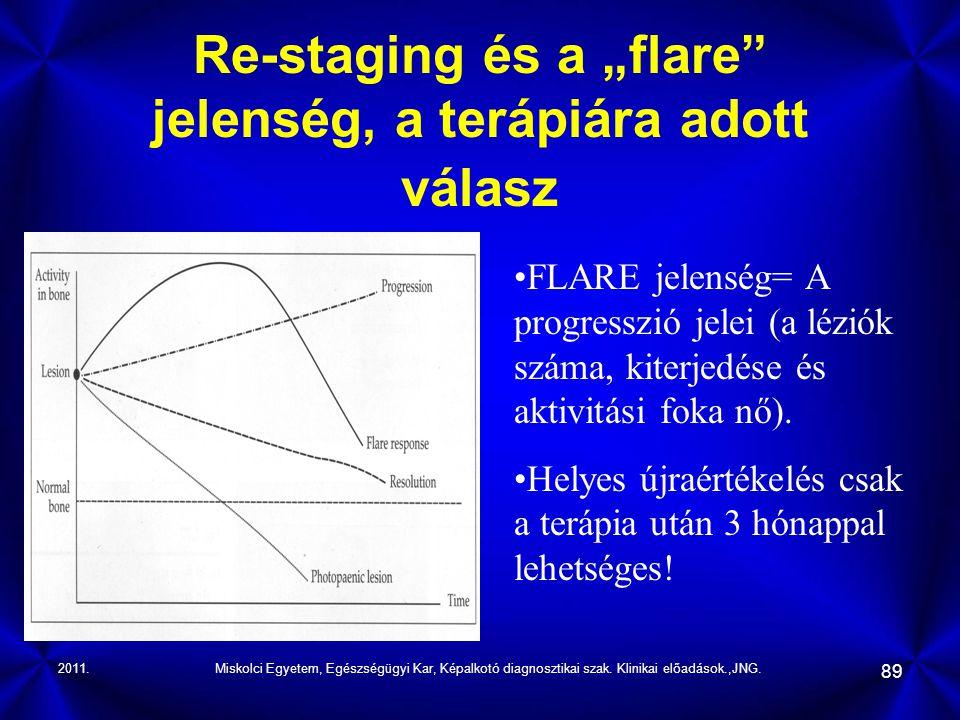 """Re-staging és a """"flare jelenség, a terápiára adott válasz"""