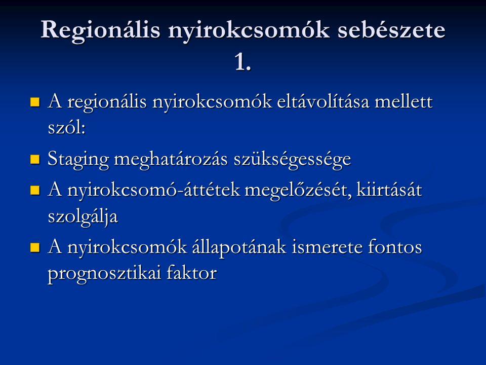Regionális nyirokcsomók sebészete 1.