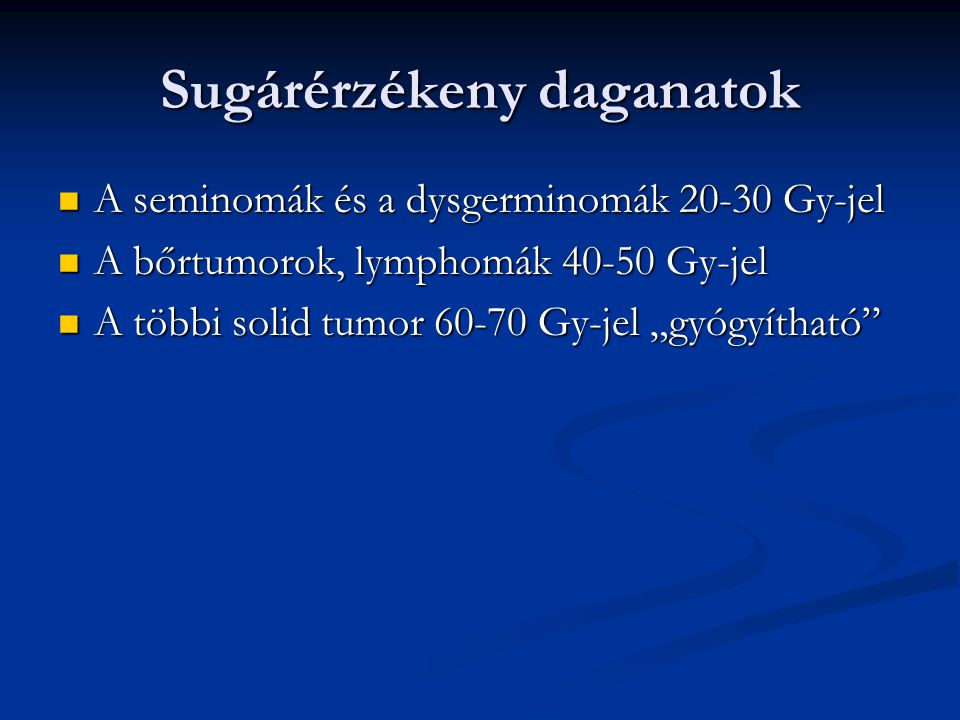 Sugárérzékeny daganatok