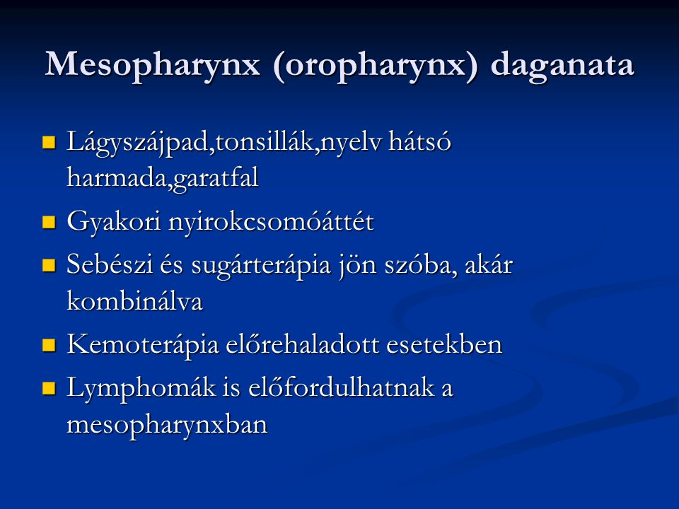 Mesopharynx (oropharynx) daganata
