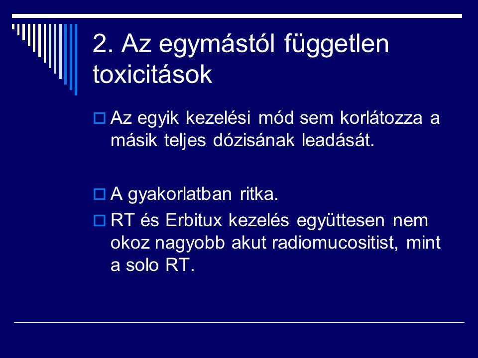 2. Az egymástól független toxicitások