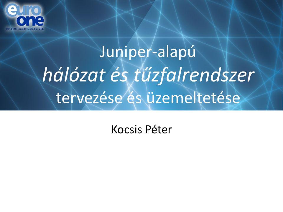 Juniper-alapú hálózat és tűzfalrendszer tervezése és üzemeltetése