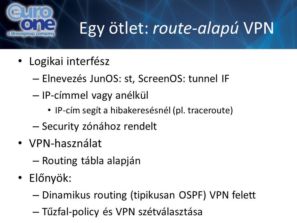 Egy ötlet: route-alapú VPN