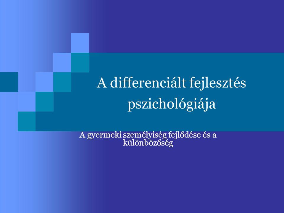 A differenciált fejlesztés pszichológiája