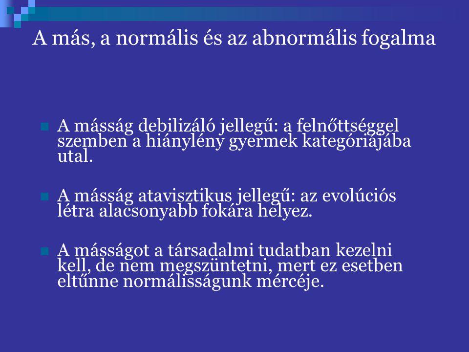 A más, a normális és az abnormális fogalma
