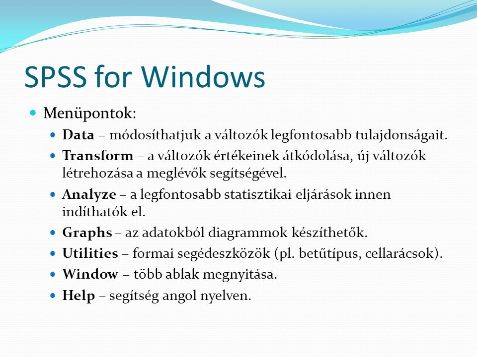 SPSS for Windows Menüpontok: