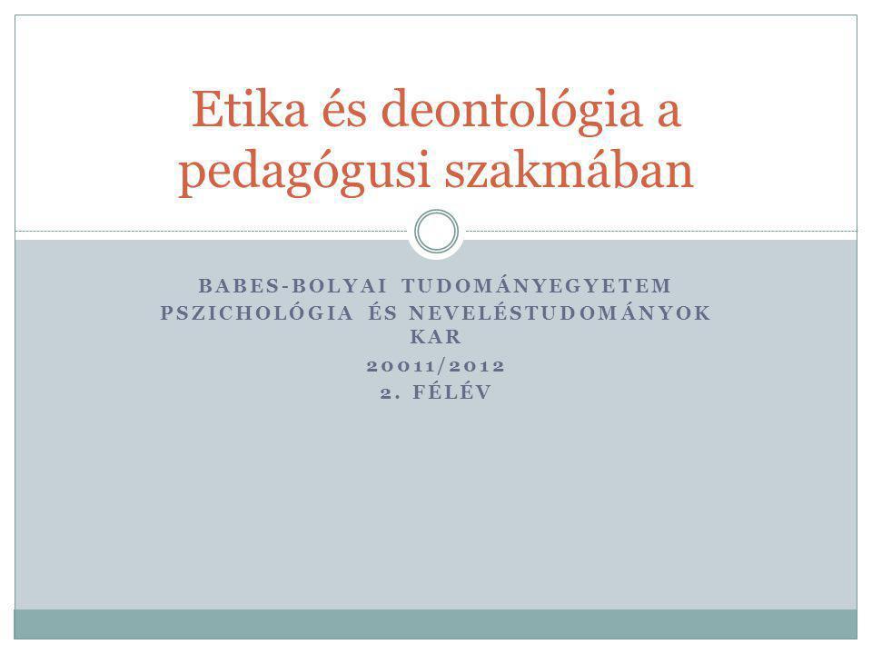 Etika és deontológia a pedagógusi szakmában