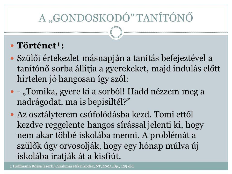 """A """"GONDOSKODÓ TANÍTÓNŐ"""