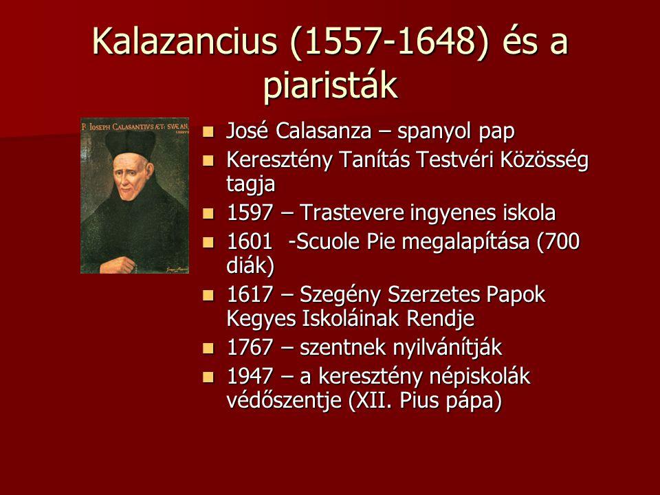 Kalazancius (1557-1648) és a piaristák