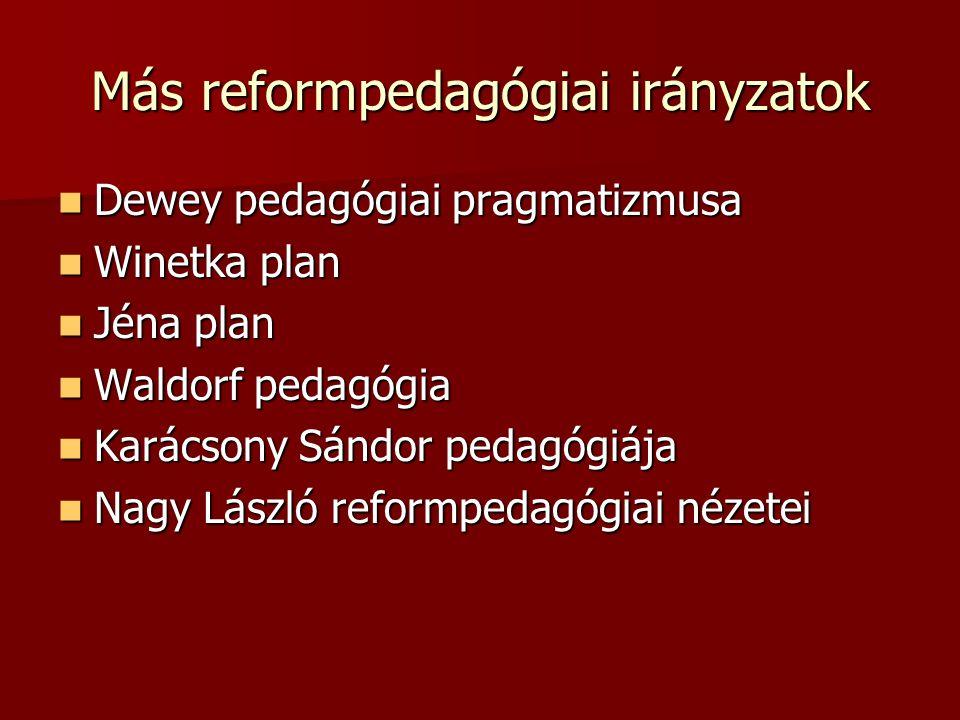 Más reformpedagógiai irányzatok
