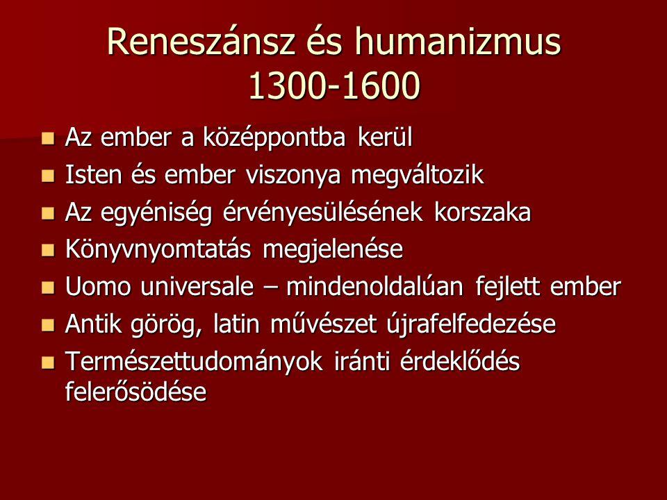 Reneszánsz és humanizmus 1300-1600
