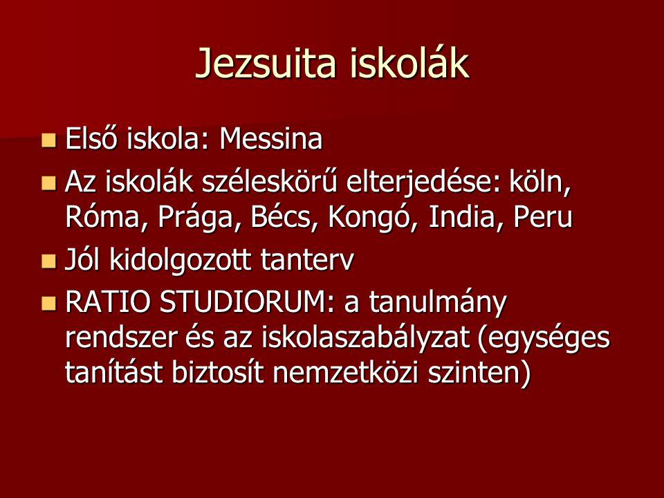 Jezsuita iskolák Első iskola: Messina