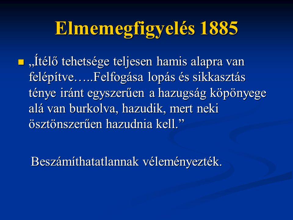 Elmemegfigyelés 1885