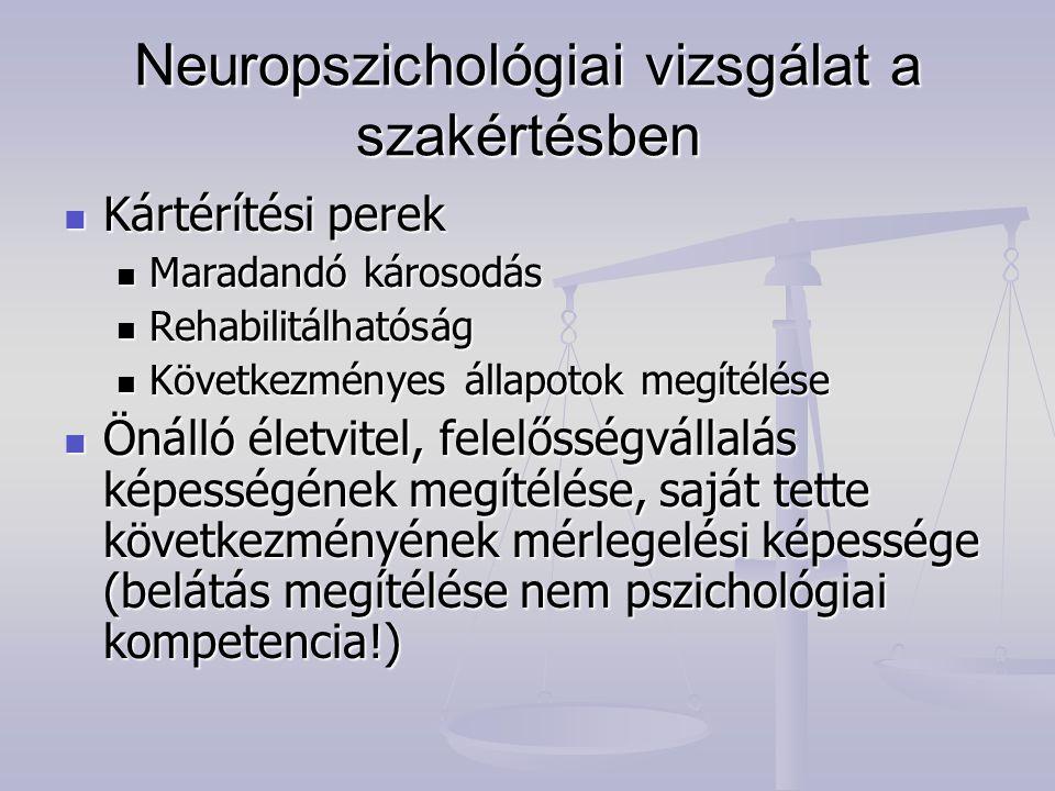 Neuropszichológiai vizsgálat a szakértésben